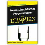 Neurolinguistisches Programmieren für Dummies