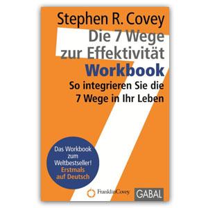 Die 7 Wege zur Effektivität – WORKBOOK